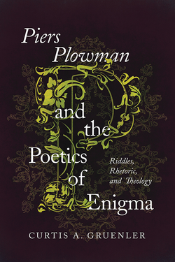 Piers Plowman and the Poetics Of Enigma