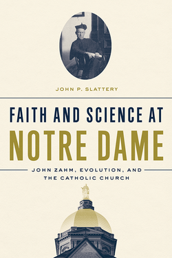 Faith and Science at Notre Dame